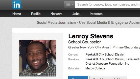 Lenroy Stevens' LinkedIn page. The Peekskill school guidance counselor was killed in a Route 9A crash on the Briarcliff-Mount Pleasant border on May 13, 2014.