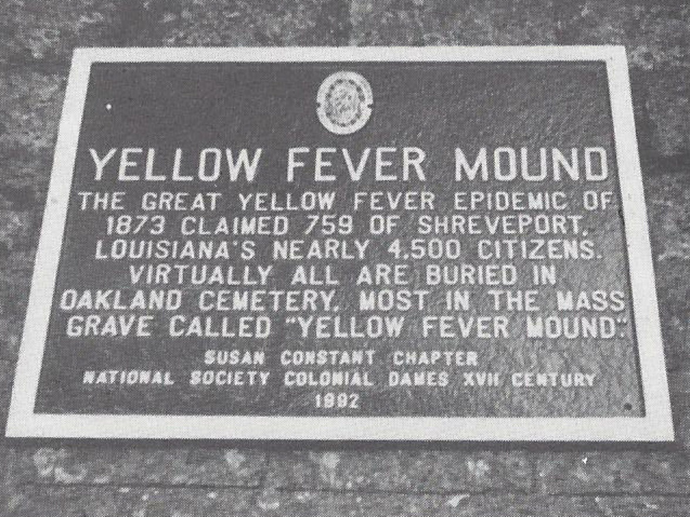 A place memorizing the Great Yellow Fever Epidemic of 1873.