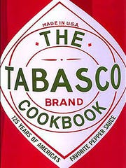 """""""Tabasco Cookbook: 125 Years of America's Favorite Pepper Sauce"""" by Barbara Hunter and Paul McIlhenny."""