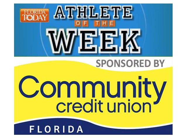 FLORIDA TODAY's Athlete of the Week sponsored by Community Credit Union