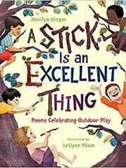 'A Stick is an Excellent Thing' by Marilyn Singer