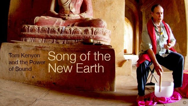 """Tom Kenyon in """"Song of the New Earth."""""""