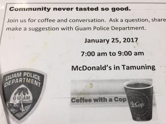 Guam Police Department invites community members to have coffee with a cop on Jan. 25, 2017.