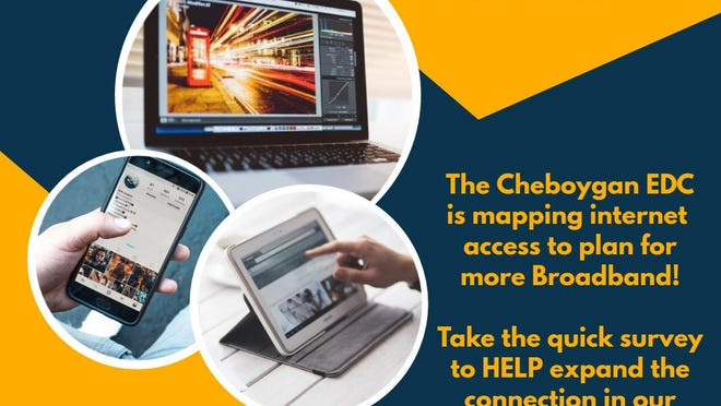 As many people as possible are being asked to fill out the broadband survey being done by Cheboygan County and Connected Michigan, to determine the need for internet services and availability. Contributed photo