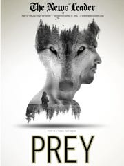 """Prey,"" a three-part series in print for The News Leader"