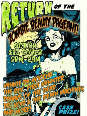 Roxy & Dukes Roadhouse will hold a Zombie Beauty Pageant on Oct. 28 in celebration of Halloween.