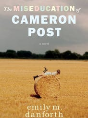 """The Miseducation of Cameron Post"" by Emily Danforth,"
