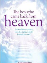 'The Boy Who Came Back From Heaven'