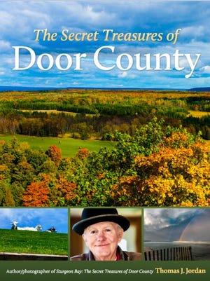 The Secret Treasures of Door County book by Thomas J. Jordan.