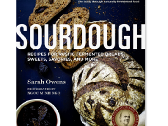 Sourdough, Recipes for Rustic Fermented Breads, Sweets,