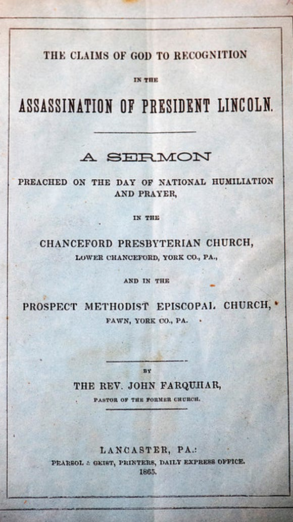Sermon on the Assassination of President Lincoln from Chanceford Presbyterian Church and Prospect Methodist Episcopal Church Rev. John Farquhar 1865 -  Tuesday March 24, 2015 at the Trust.  Photo courtesy York County Heritage Trust