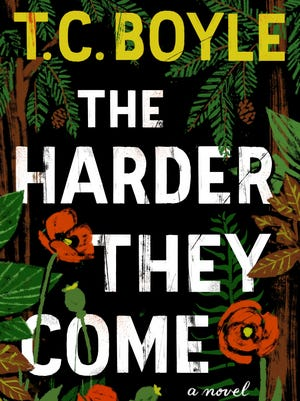 'The Harder They Come' by T.C. Boyle