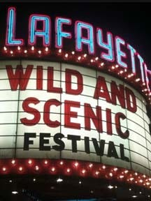 The marquee at the Lafayette Theatre announces the Wild and Scenic festival.