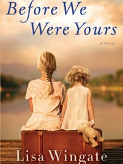 """Before We Were Yours"" by Lisa Wingate"