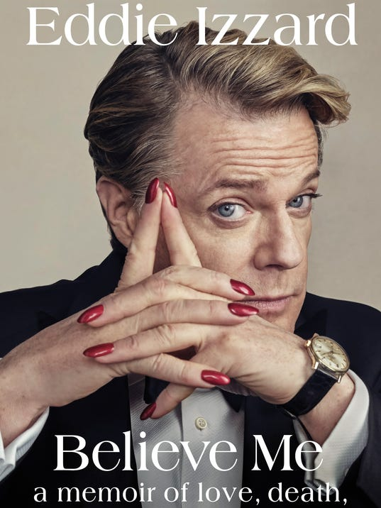 636534493067265469-1-Eddie-Izzard---Believe-Me-Cover.jpg