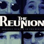 The Reunion features the world's greatest veteran Beatles look and sound alike artists performing a tribute to John, Paul, George & Ringo. The show comes Wednesday, March 23 to the Visalia Fox Theatre.