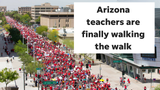 Arizona's teacher walkout is as much a lesson for adults as it is one for kids.
