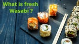 The best wasabi comes from the root and is served by the chef behind the bar as he grates it fresh. That's not what most sushi restaurants serve.