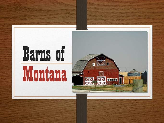 A collection of photos of Barns of Montana