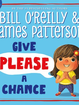 'Give Please a Chance' by Bill O'Reilly and James Patterson