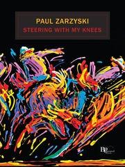 "Manchester poet Paul Zarzyski's latest book is ""Steering"