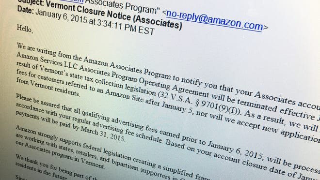 Members of Amazon.com's Associates program in Vermont received this termination notice by email Tuesday. The Web retail giant confirmed the ending of the program in Vermont on its website, citing the state's tax policies.