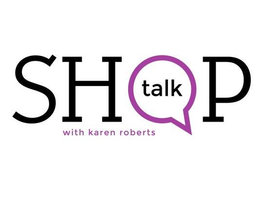 Shop Talk with Karen Roberts