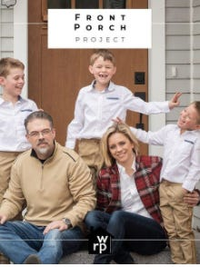 Williams Realty Partners agent Radka Meader and her family during their Front Porch Project photo shoot with photographer Geneve Hoffman. Hoffman with the support of her employer Williams Realty Partners took donations for family photographs and donated them to the Three Rivers Farmers Alliance this spring.