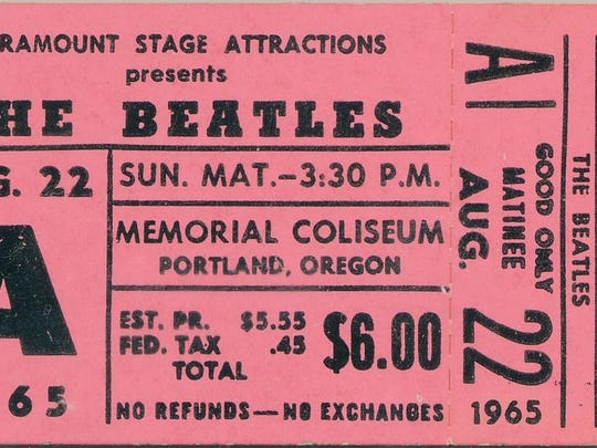 Tickets for one of the two shows performed by the Beatles on Aug. 22, 1965, at Memorial Coliseum in Portland were $4, $5 and $6.