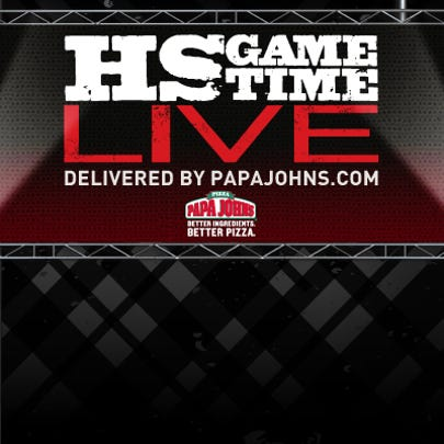 HS GameTime Live! Delivered by PapaJohns.com
