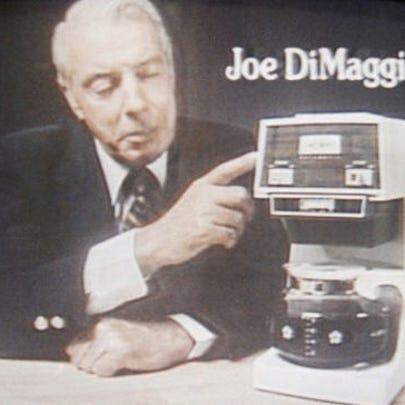 Joe DiMaggio and Mr. Coffee