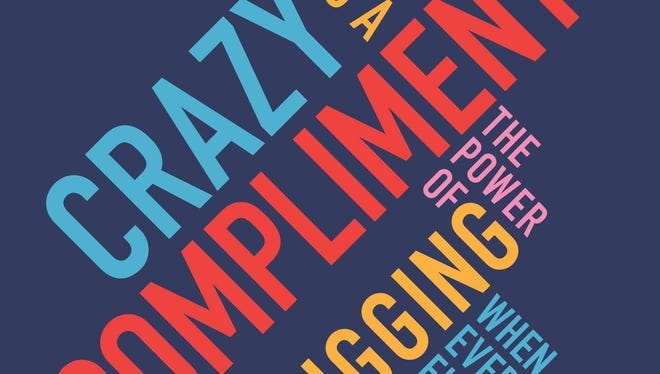 """""""Crazy is a Compliment"""" consists of a advice from Endeavor CEO Linda Rottenberg, who has spent the better part of two decades advising more than 1,000 entrepreneurs from around the world."""