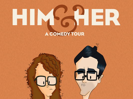 The Him & Her Comedy Tour