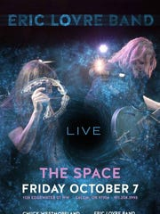 Eric Lovre Band will play Friday, Oct. 7, at The Space Concert Club.