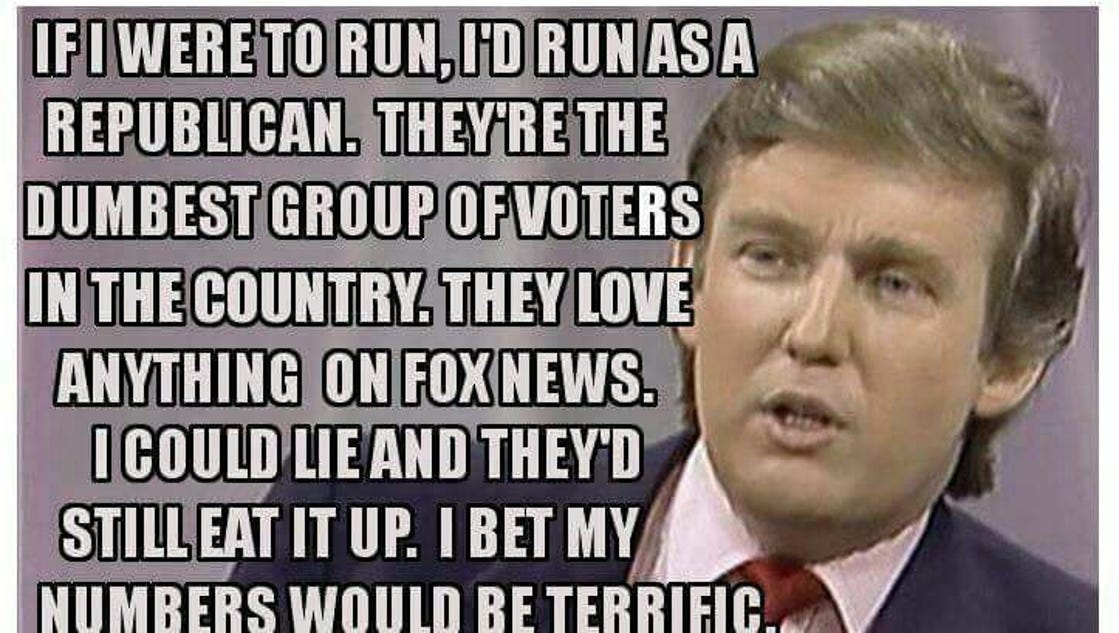 politics things trump supporters stupid realize