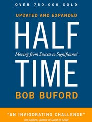 Halftime, by Bob Buford.