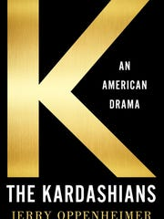 """The Kardashians: An American Dream"" by Jerry Oppenheimer."