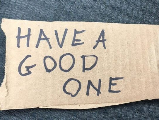 """The vandals aren't just leaving behind heavy damage, some have also gotten a note. A Pleasant Ridge resident received a note saying """"Have A Good One."""""""