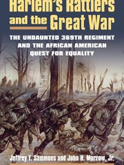 """Dr. Jeffery Sammons, professor of History at New York University, will provide commentary on the film, """"Men of Bronze,"""" and present his book, """"Harlem's Rattlers and the Great War: The Undaunted 369th Regiment and the African American Quest for Equality,"""" co-authored with John H. Morrow, Jr.at 12:30 p.m. on Wednesday, Feb. 21, in the Student Development Building at Union County College, 1033 Springfield Ave.in Cranford."""