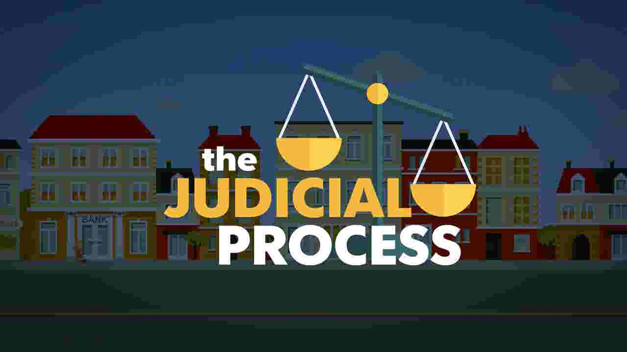Watch: The Judicial Process