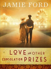 """""""Love and Other Consolation Prizes"""" by Jamie Ford is"""