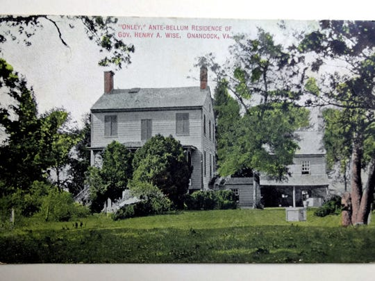 Jody Hopkins image. The pre-Civil War home of Gov. Henry Wise is shown in this postcard from the early 1900s. The house, which Wise spelled as Only, still stands in Onancock.