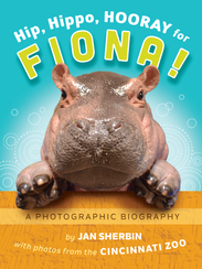 "Cover of the book ""Hip, Hippo, Hooray, for Fiona!"""