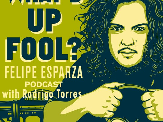 """Felipe Esparza will perform his """"What's Up Fool?"""" podcast at the All Things Comedy Comedy Festival."""