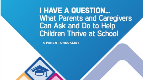 Seeking to engage parents more in their children's education, the Obama administration on Friday released a checklist of questions they should be asking schools.