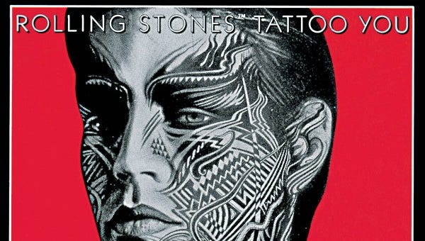 """Tattoo You"" by the Rolling Stones"
