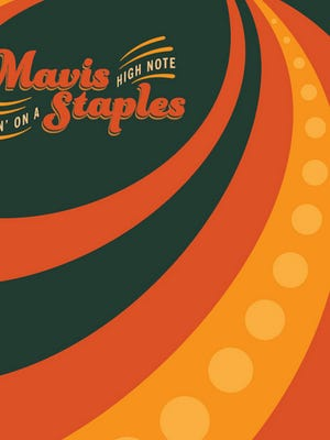 "Mavis Staples, ""Livin On A High Note"""