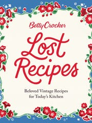 """Lost Recipes"" showcases vintage recipes, with some"