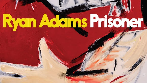 """Prisoner"" by Ryan Adams."