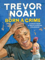 'Born a Crime' by Trevor Noah
